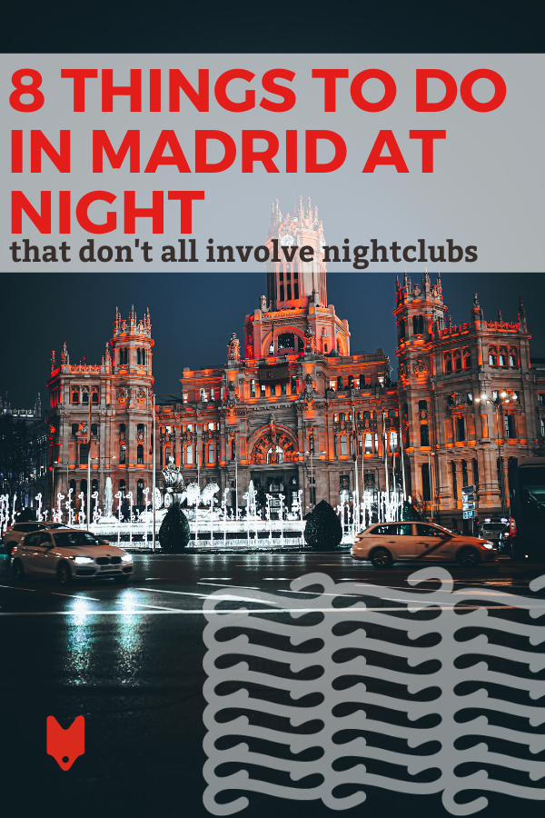 Lista de cosas divertidas para hacer en Madrid por la noche