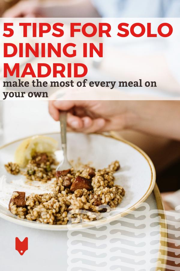 Comer solo en Madrid puede parecer desalentador, pero no es necesario. Consulte esta guía para obtener consejos sobre cenas en solitario en la capital española.
