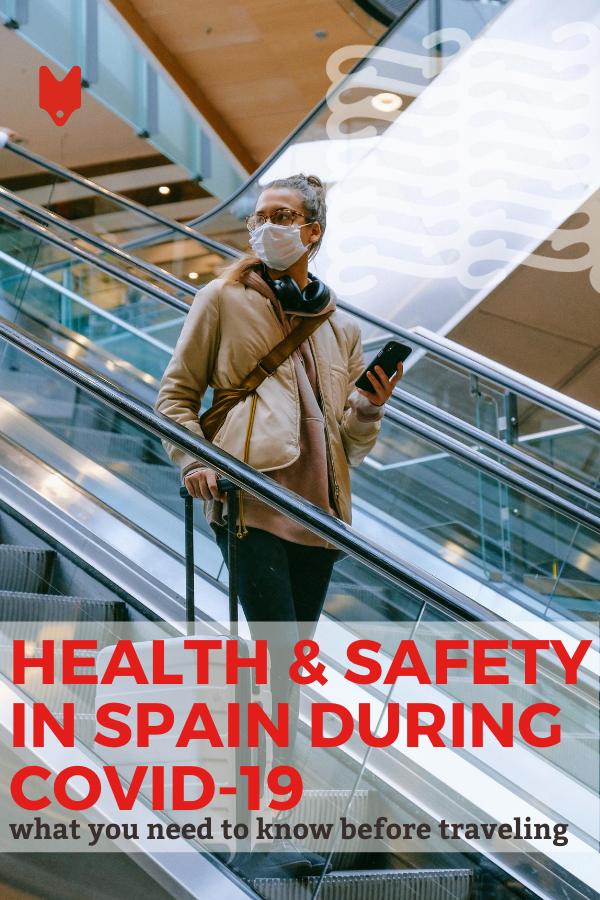 Lo que necesita saber sobre seguridad y salud en España durante el COVID-19